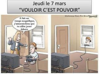 """Jeudi  le 7 mars """"VOULOIR C'EST POUVOIR"""""""