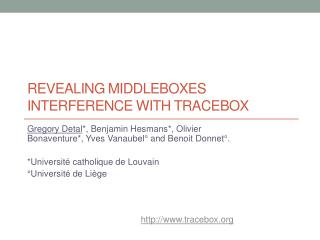 Revealing  Middleboxes  Interference with  Tracebox