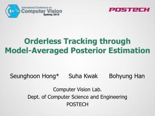 Orderless  Tracking through Model-Averaged  Posterior Estimation