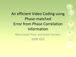 An efficient Video Coding using Phase-matched Error from Phase Correlation Information