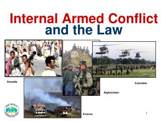 Internal Armed Conflict and the Law