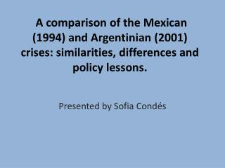 Presented by Sofia  Condés