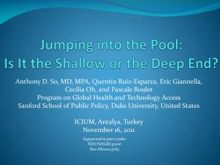 Jumping into the Pool:  Is It the Shallow or the Deep End?