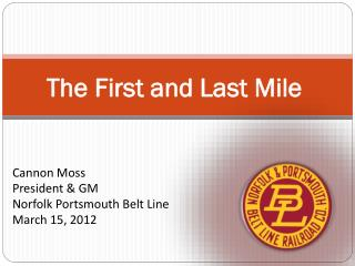 The First and Last Mile