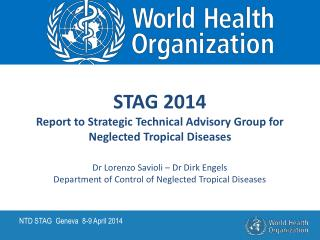 STAG 2014 Report to Strategic Technical Advisory Group for Neglected Tropical Diseases