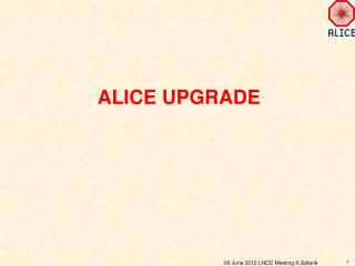 Alice Upgrade