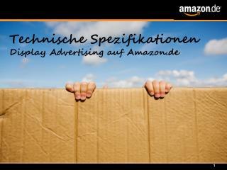 Technische Spezifikationen Display Advertising auf Amazon.de
