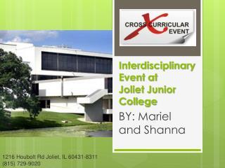 Interdisciplinary Event at  Joliet Junior College