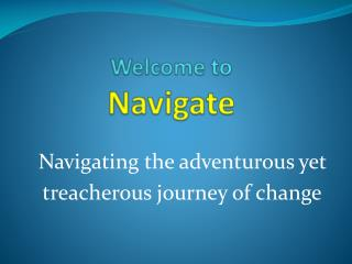 Welcome to  Navigate
