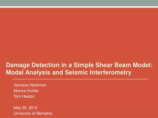 Damage Detection in a Simple Shear Beam Model: Modal Analysis and Seismic Interferometry