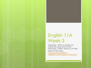 English 11A Week 3