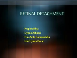 Prepared by: Liyana Ashaari Nur Adila Kamaruddin Nur Liyana  Omar