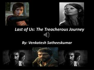 The  Last of Us: The Treacherous Journey