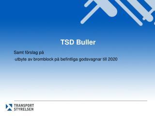TSD Buller