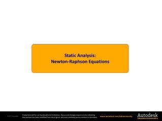 Static Analysis: Newton-Raphson  Equations
