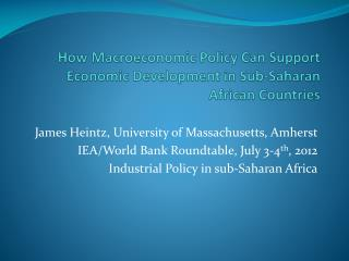 How Macroeconomic Policy Can Support Economic Development in Sub-Saharan African Countries