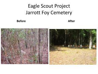 Eagle Scout Project Jarrott  Foy Cemetery