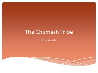 The Chumash Tribe