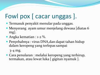 Fowl pox [ cacar unggas ].