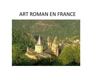 ART ROMAN EN FRANCE