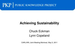 Achieving Sustainability Chuck  Eckman Lynn Copeland