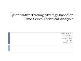 Quantitative Trading Strategy based on  Time Series Technical Analysis