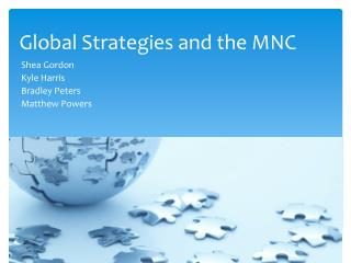 Global Strategies and the MNC