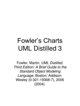 Fowler�s Charts UML Distilled 3