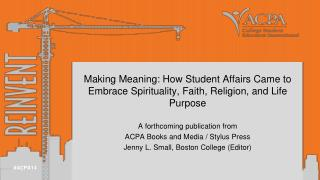 A forthcoming publication from  ACPA  Books and Media / Stylus Press