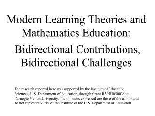 Modern Learning Theories and Mathematics Education:   Bidirectional Contributions, Bidirectional Challenges