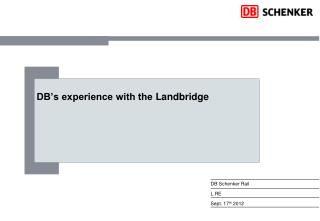 DB's experience with the  L andbridge