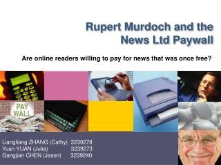 Rupert Murdoch and the News Ltd Paywall