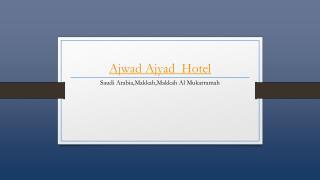 Ajwad Ajyad Hotel - Holdinn