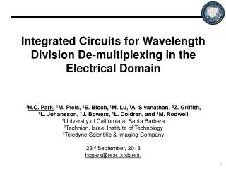 Integrated Circuits for Wavelength Division De-multiplexing in the Electrical Domain