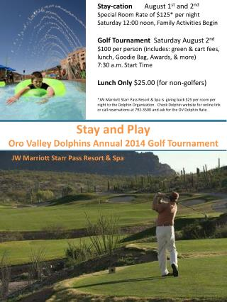 Stay and Play  Oro Valley Dolphins Annual 2014 Golf Tournament