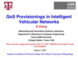QoS Provisionings in Intelligent Vehicular Networks