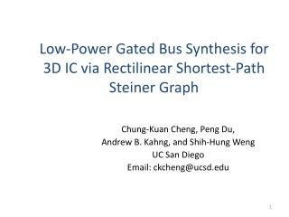Low-Power Gated Bus Synthesis for 3D IC via Rectilinear Shortest-Path Steiner Graph