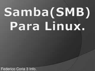 Samba(SMB)Para Linux.
