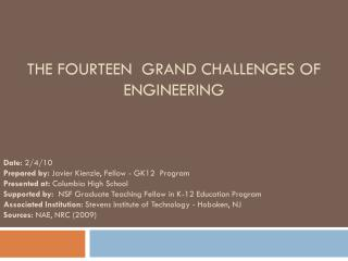 The Fourteen  Grand challenges of engineering