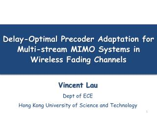 Delay-Optimal  Precoder  Adaptation for Multi-stream MIMO Systems in Wireless Fading Channels