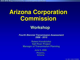 Robert Kondziolka Salt River Project Manager of Transmission Planning