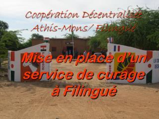 Coopération Décentralisée  Athis-Mons/ Filingué Mise en place d'un service de curage à Filingué