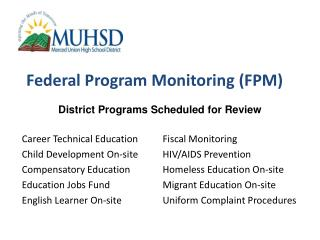 Federal Program Monitoring (FPM)