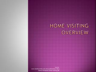HOME VISITING OVERVIEW