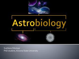 Astro biology