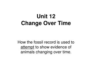 Unit 12 Change  Over Time