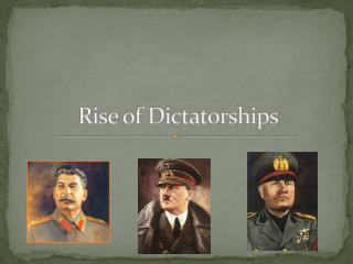 Rise of Dictatorships