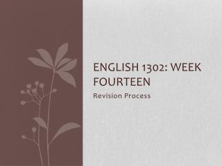 English 1302: Week  Fourteen