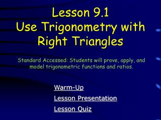 Lesson 9.1 Use Trigonometry with Right Triangles