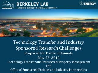 Technology Transfer and Industry Sponsored Research Challenges Prepared for Karina Edmonds